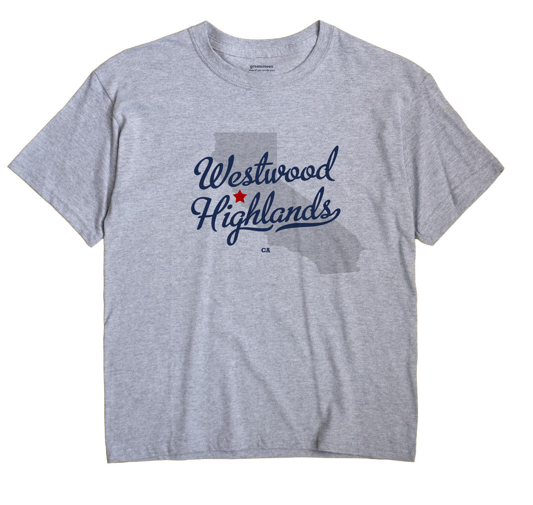 Westwood Highlands, California CA Souvenir Shirt