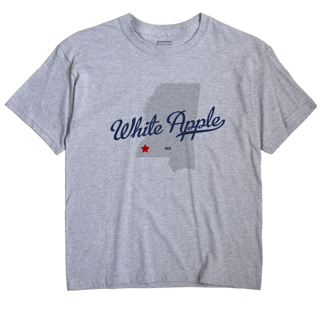 White Apple, Mississippi MS Souvenir Shirt