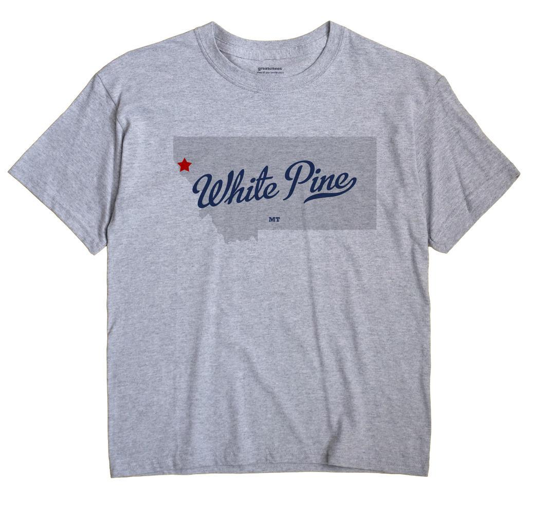 White Pine, Montana MT Souvenir Shirt