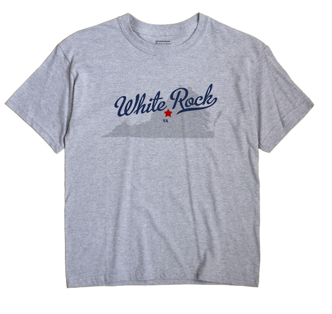 White Rock, Virginia VA Souvenir Shirt