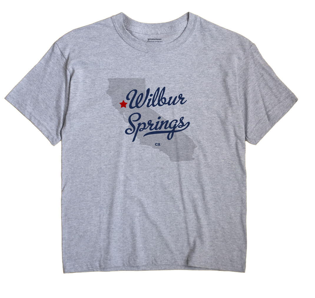 Wilbur Springs, California CA Souvenir Shirt