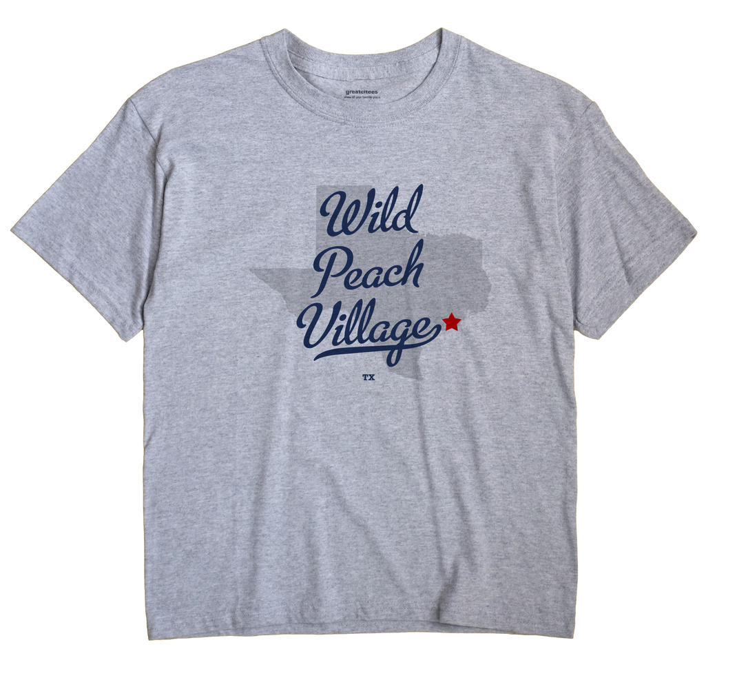 Wild Peach Village, Texas TX Souvenir Shirt