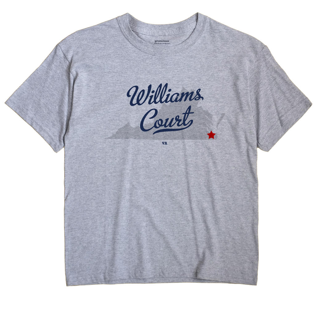 Williams Court, Virginia VA Souvenir Shirt