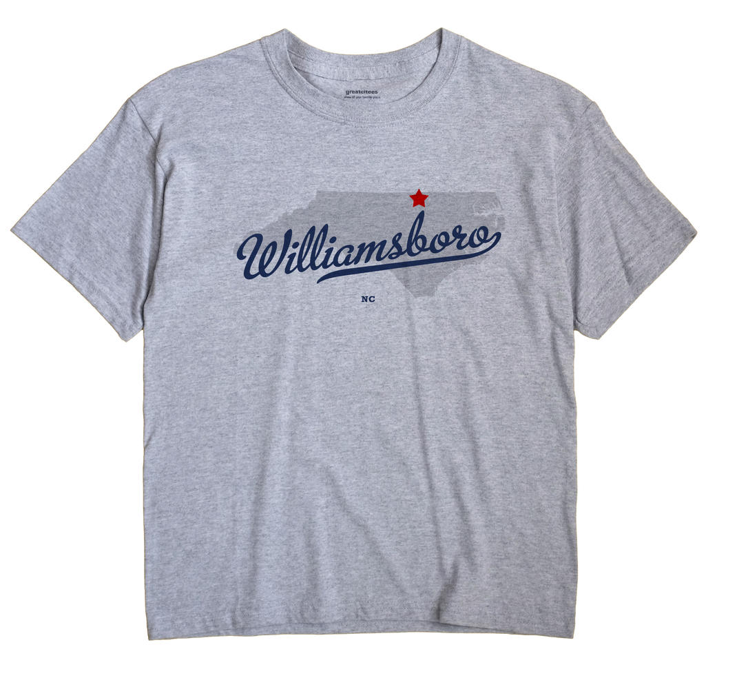 Williamsboro, North Carolina NC Souvenir Shirt