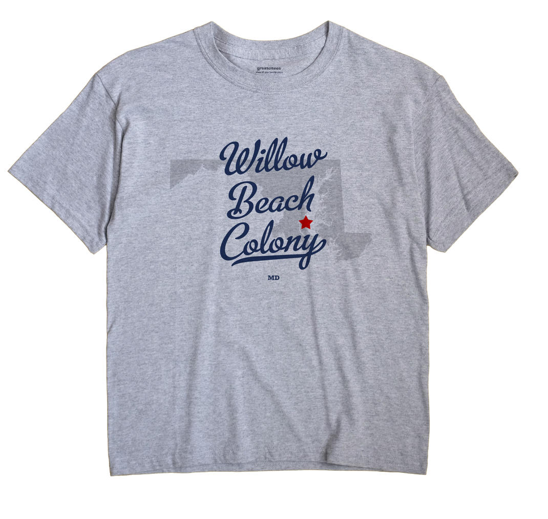 Willow Beach Colony, Maryland MD Souvenir Shirt