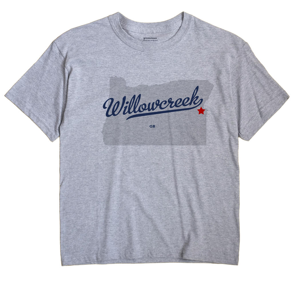 Willowcreek, Oregon OR Souvenir Shirt