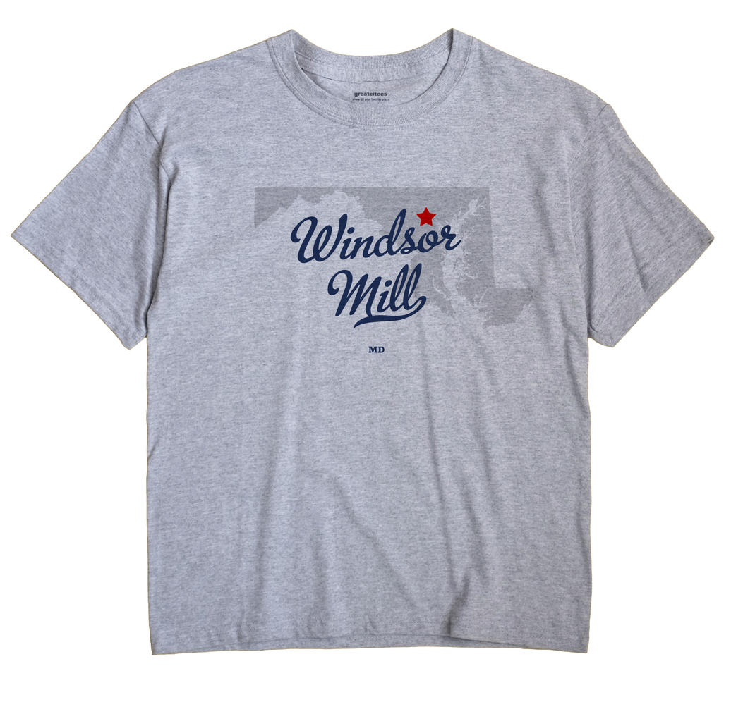 Windsor Mill, Maryland MD Souvenir Shirt