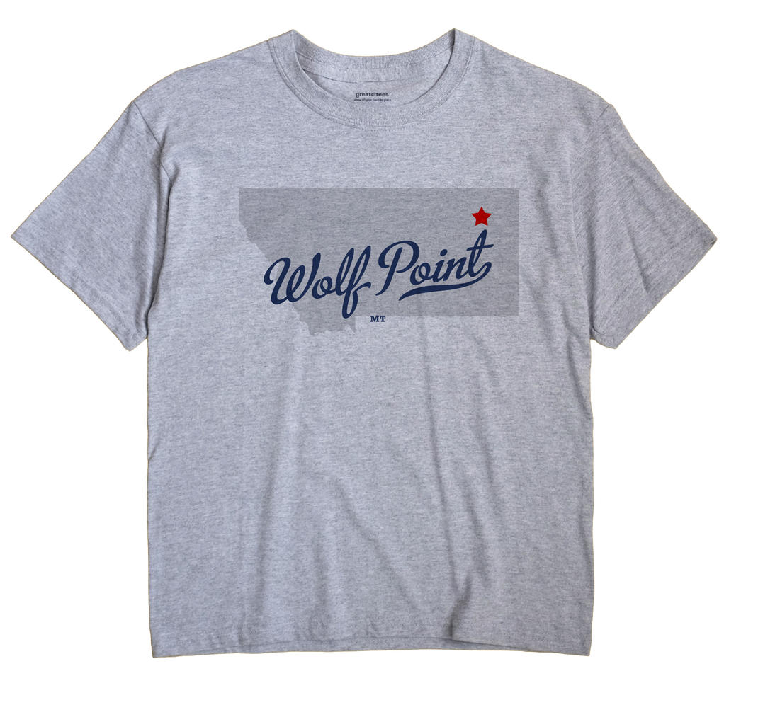 Wolf Point, Montana MT Souvenir Shirt